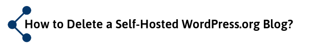 Deleting WordPress.org Blog