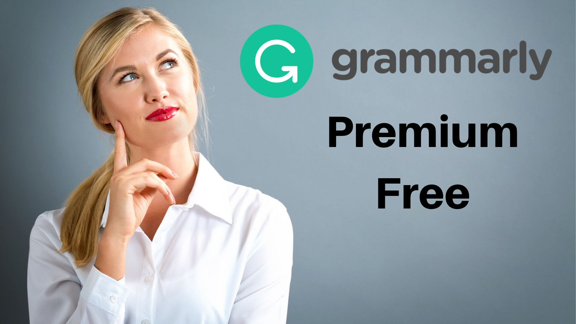 Grammarly Premium Free - Grammarly Premium Free 100% Working Method 2020