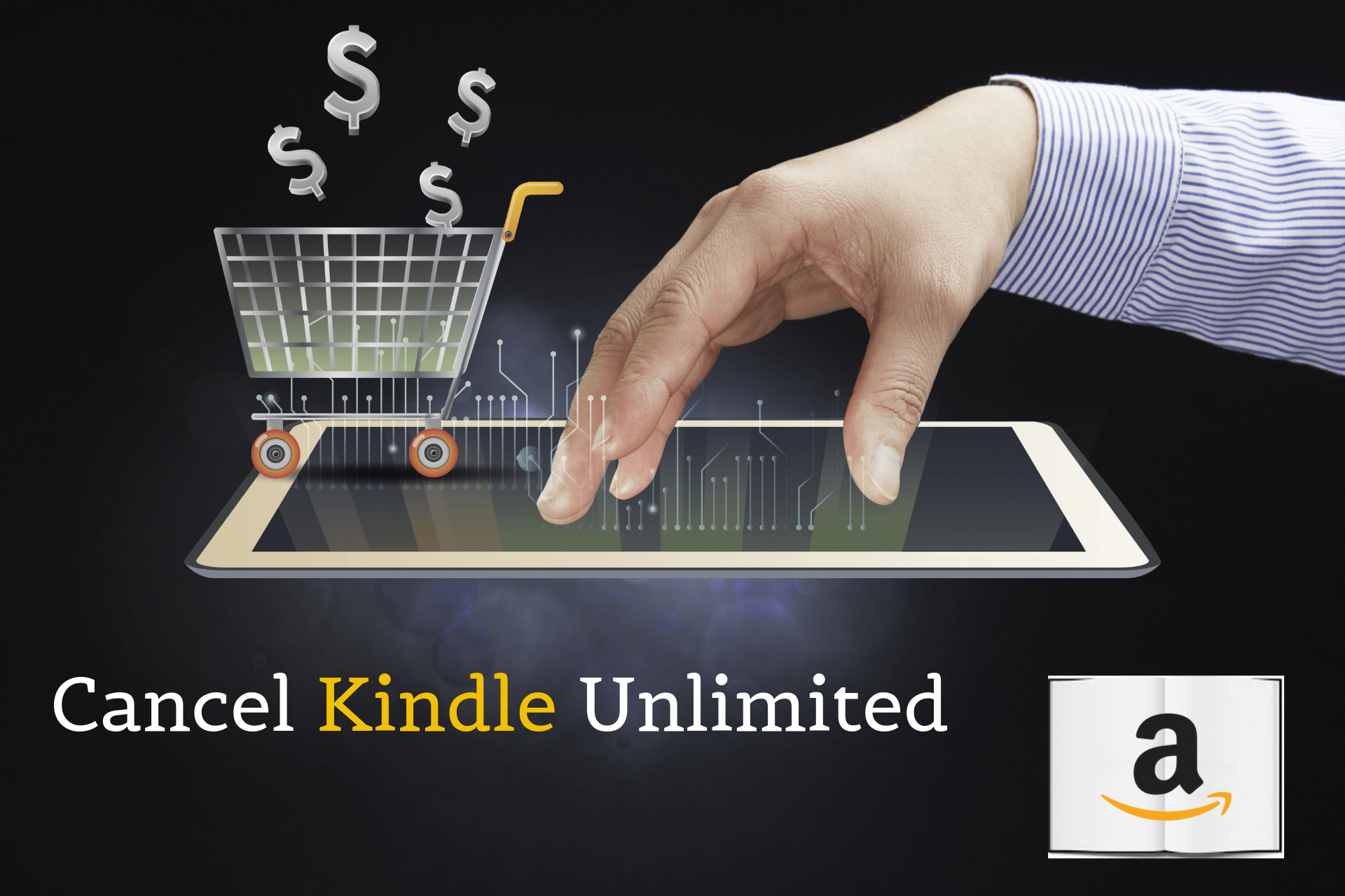 Cancel Kindle Unlimited - Cancel Kindle Unlimited - A Step by Step Guide