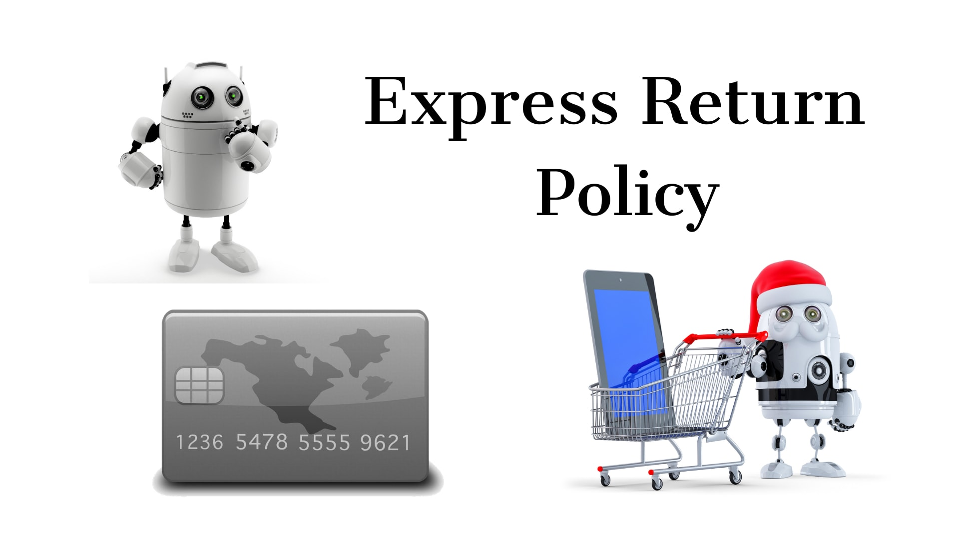 Express Return and Refund Policies [May 2020 Update]