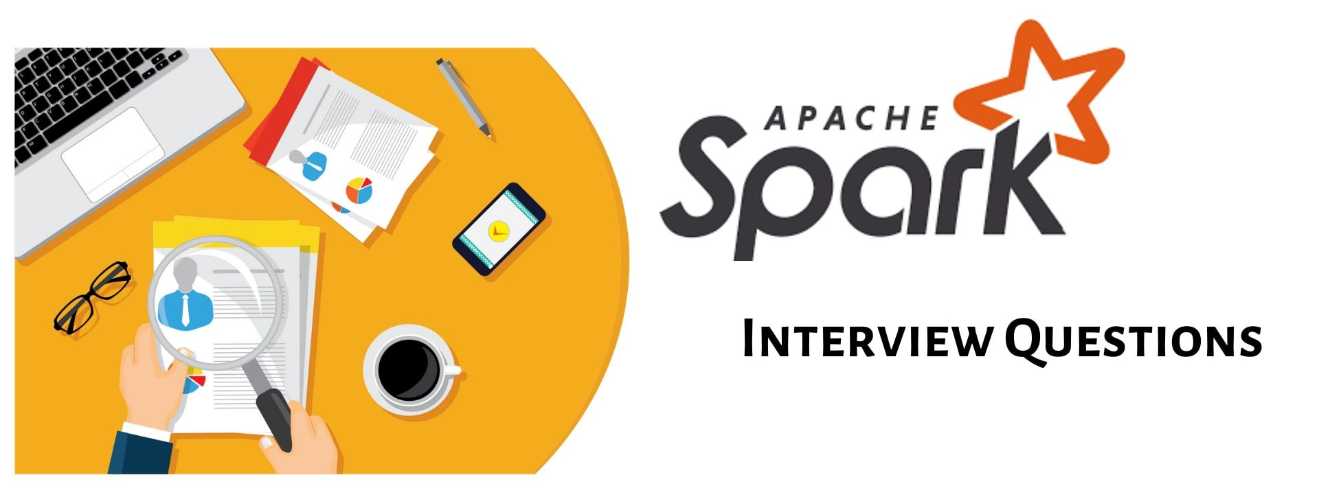 Top 20+ Spark Interview Questions & Answers for 2020