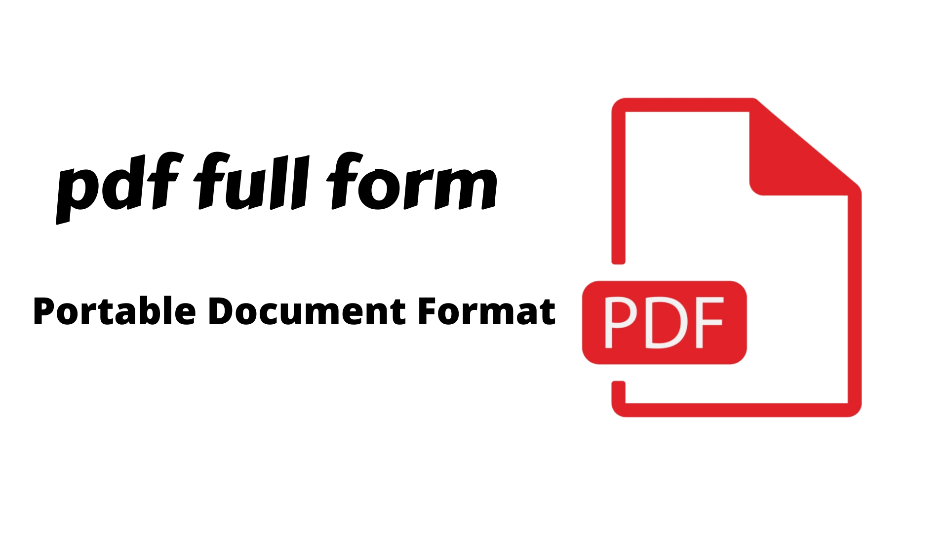 PDF Full Form, What is full form of pdf?