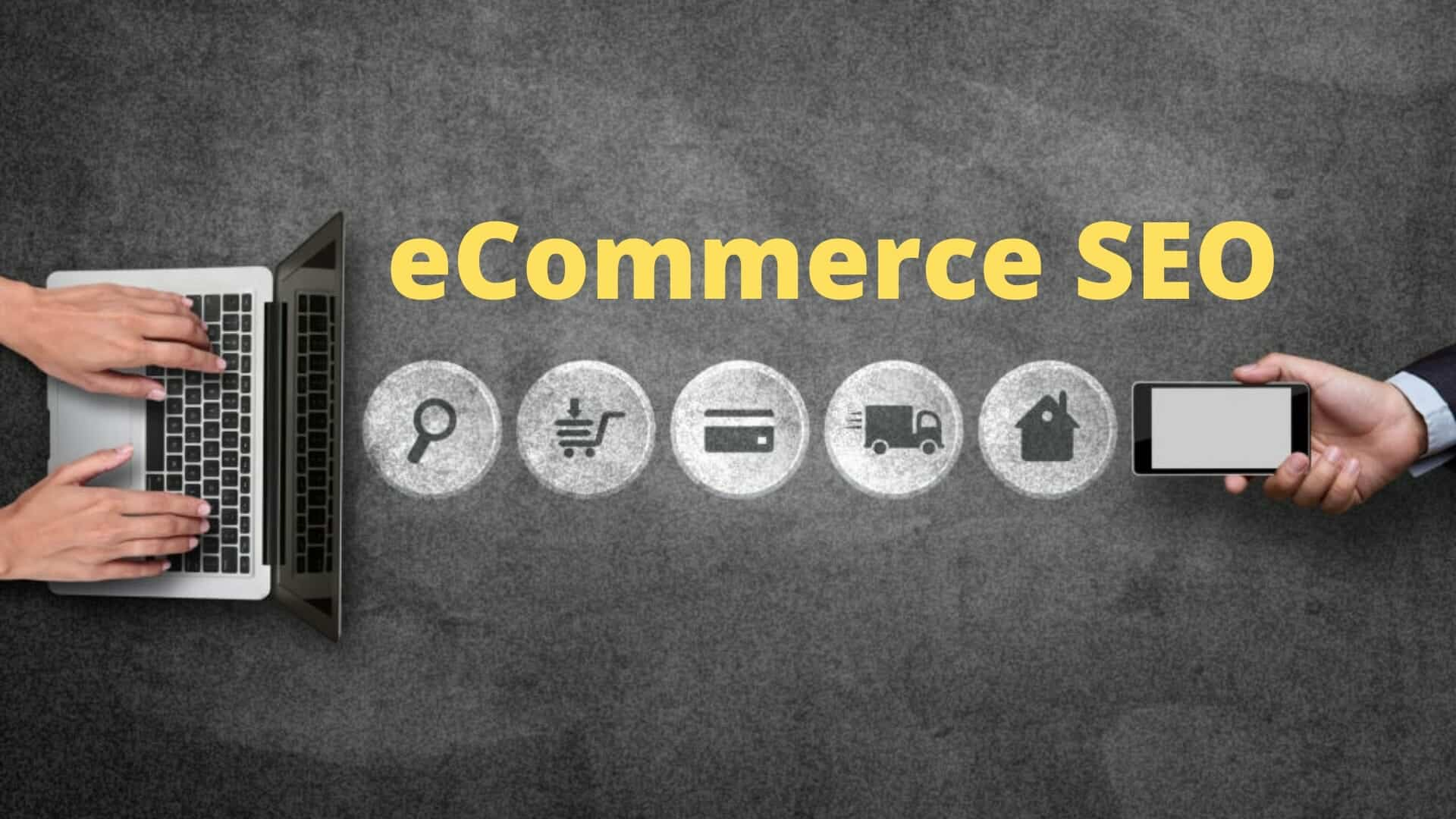 eCommerce SEO - 10 Different types of SEO that improve your online success