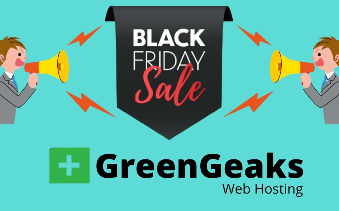 GreenGeeks Black Friday Sale 2020 Flat 75% off [Live Now]