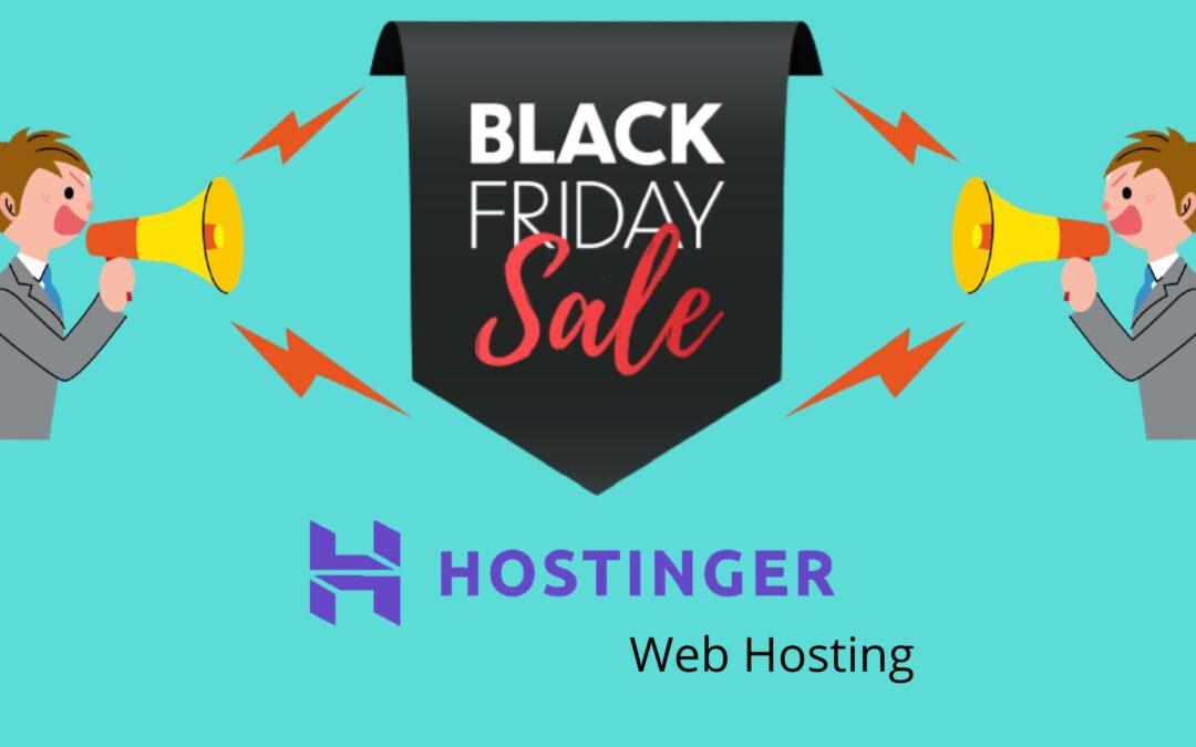 Hostinger Black Friday Deal Live Now Upto 90% off